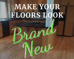 Make your floors look brand new!
